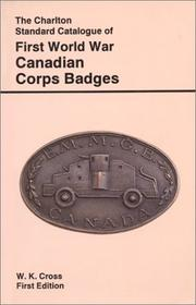 Cover of: First World War Canadian Corps Badges (1st Edition)  |