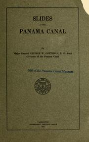 Cover of: Slides at the Panama canal | Goethals, George W.