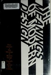 Cover of: The meanings of modern design | Peter Dormer