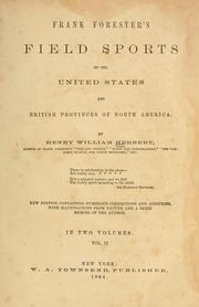 Cover of: Frank Forester's field sports of the United States, and British provinces, of North America
