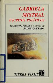 Cover of: Gabriela Mistral, escritos políticos