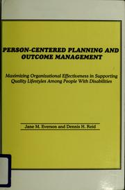 Person-centered planning and outcome management
