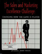 Cover of: The sales and marketing excellence challenge