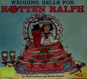 Cover of: Wedding bells for rotten Ralph |