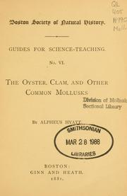 Cover of: The oyster, clam, and other common mollusks