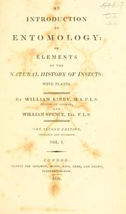 Cover of: An introduction to entomology, or, Elements of the natural history of insects : with plates
