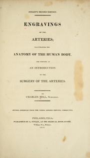 Cover of: Engravings of the arteries | Sir Charles Bell