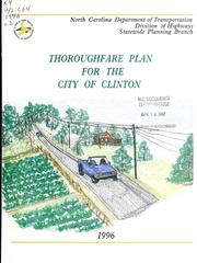 Cover of: Thoroughfare plan for the city of Clinton | North Carolina. Division of Highways. Statewide Planning Branch