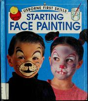 Cover of: Starting face painting | Caro Childs