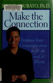 Cover of: Make the connection | Steve Adubato
