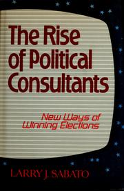 Cover of: The rise of political consultants