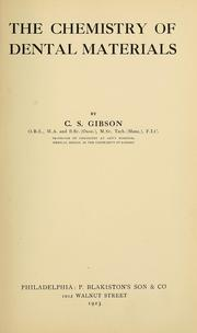 Cover of: The chemistry of dental materials | Charles Stanley Gibson