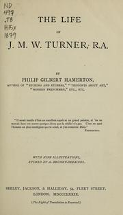 Cover of: The life of J.M.W. Turner