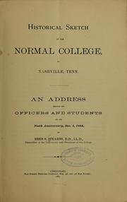 Cover of: Historical sketch of the nornmal college, at Nashville, Tenn by Eben S. Stearns