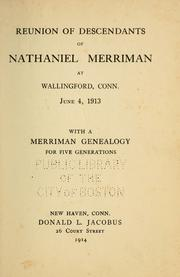 Cover of: Reunion of descendants of Nathaniel Merriman at Wallingford, Conn. June 4, 1913
