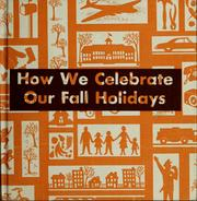 Cover of: How we celebrate our fall holidays