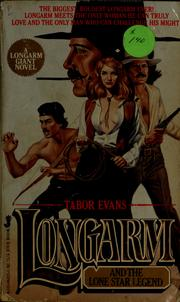 Cover of: Longarm and the lone star legend | Tabor Evans