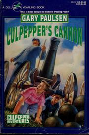 Cover of: Culpepper's cannon | Gary Paulsen