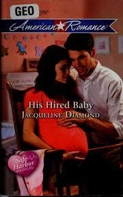 Cover of: His hired baby | Jacqueline Diamond