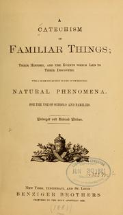 Cover of: A catechism of familiar things |