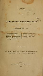 Cover of: Tracts on the Unitarian controversy |