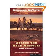 Cover of: Across the Wide Missouri |