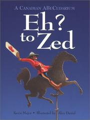 Cover of: Eh? To Zed (Northern Lights Books for Children) | Kevin Major