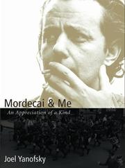 Cover of: Mordecai and Me | Joel Yanofsky
