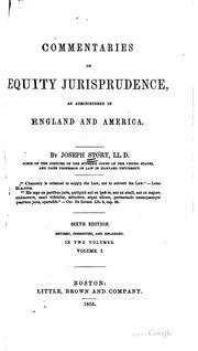 Cover of: Commentaries on equity jurisprudence: as administered in England and America.