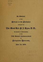 Cover of: An abstract of the address to the graduates | P. J. Ryan