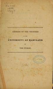 Cover of: Address of the trustees of the University of Maryland to the public | University Maryland