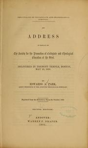 Cover of: An address in behalf of the society for the promotion of collegiate and theological education at the West...