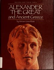 Cover of: Alexander the Great and ancient Greece