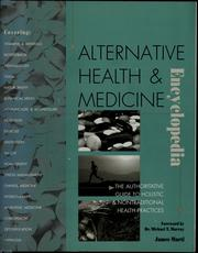 Cover of: The alternative health & medicine encyclopedia | James Marti