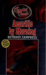 Cover of: Amarillo by morning | Bethany Campbell