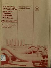 Cover of: An analysis of post-NGPA interstate pipeline wellhead purchases | Richard P. O
