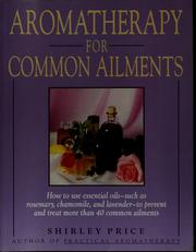 Cover of: Aromatherapy for common ailments | Shirley Price