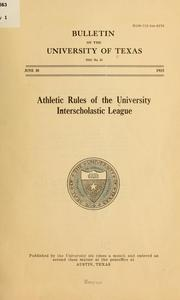 Cover of: Athletic rules of the University interscholastic league | University interscholastic league. [from old catalog]