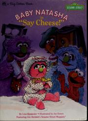 "Cover of: Baby Natasha in ""Say cheese!"""