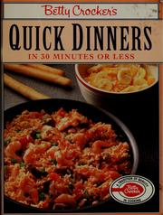 Cover of: Betty Crocker's Quick dinners in 30 minutes or less | Betty Crocker