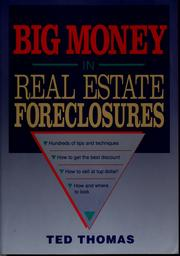 Cover of: Big money in real estate foreclosures