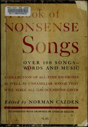 Cover of: A book of nonsense songs | Norman Cazden
