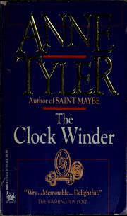 Cover of: The clock winder | Anne Tyler