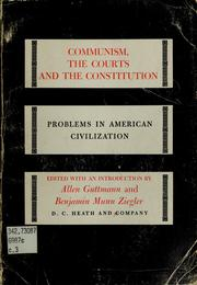 Cover of: Communism, the courts, and the Constitution