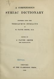 Cover of: A compendious Syriac dictionary | R. Payne Smith