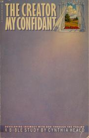 Cover of: The creator, my confidant