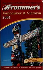 Cover of: Frommer's Vancouver & Victoria 2001