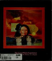 Cover of: The Great Plains experience | Wright, James Edward