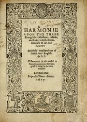Cover of: A harmonie vpon the three euangelistes Matthewe, Marke, and Luke | Jean Calvin