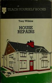 Cover of: House repairs | Tony Wilkins